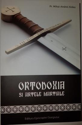 Ortodoxia si artele martiale 01 editat.jpg